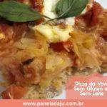 Pizza da Vovó sem Glúten e sem Leite