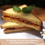 4 recheios incríveis para sanduíche sem glúten e sem leite